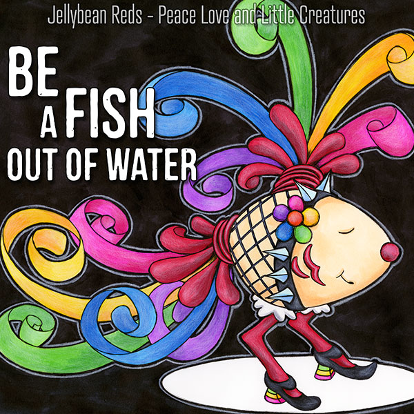 Fish with Fishnet, Spikes and Rainbow Feathers - Be a Fish Out of Water