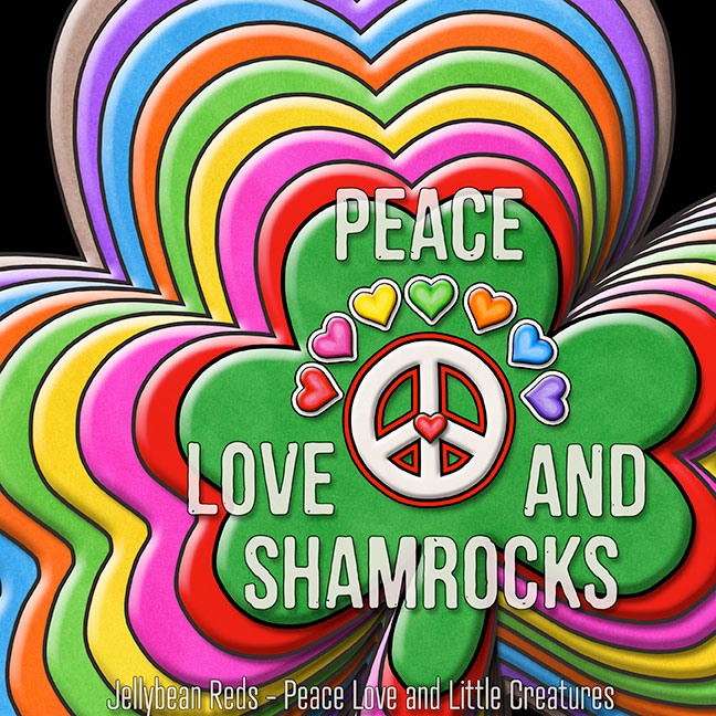 Peace, Love and Shamrocks - Rainbow Shamrocks with Peace Sign and Hearts
