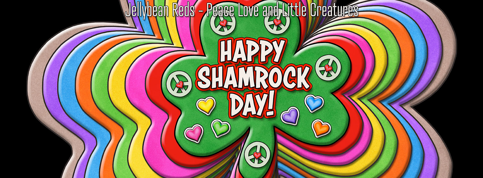 Happy Shamrock Day - Rainbow Shamrocks with Peace Signs and Hearts