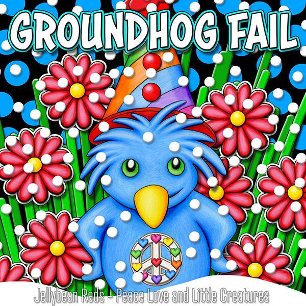 Groundhog Fail