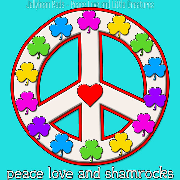 Peace Love and Shamrocks - White on Aqua