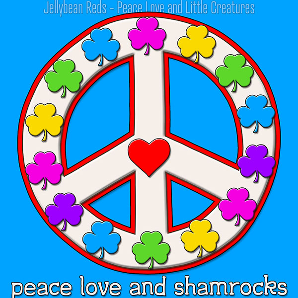 Peace Love and Shamrocks - White on Blue