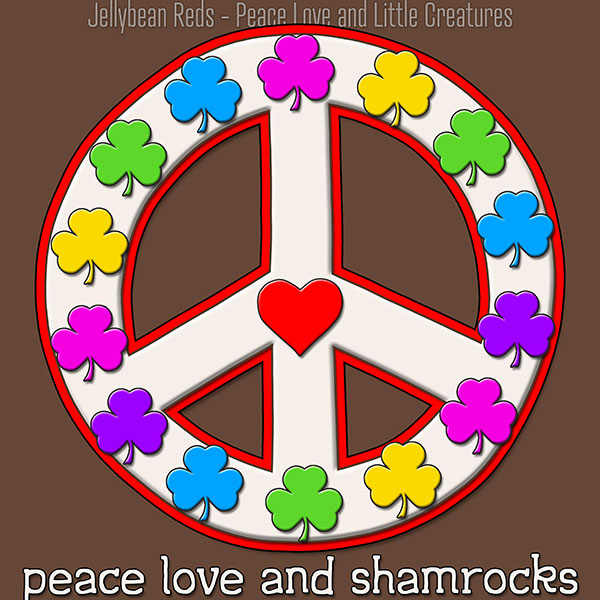 Peace Love and Shamrocks - White on Brown