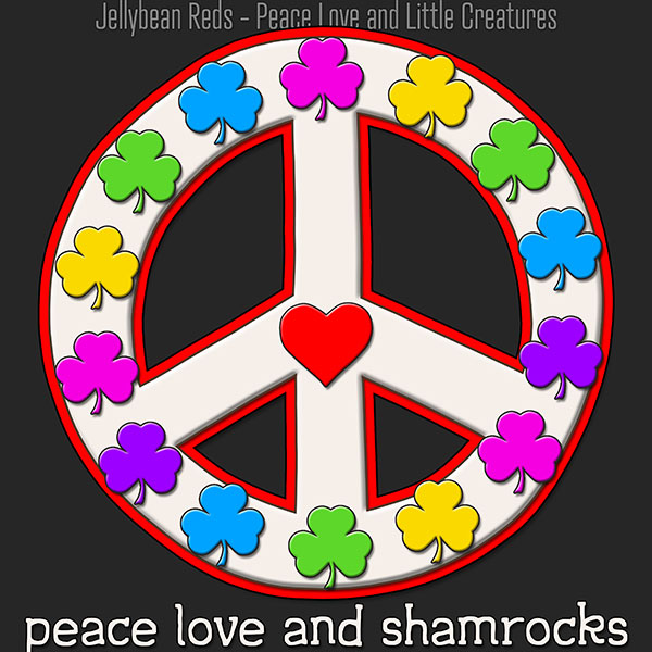 Peace Love and Shamrocks - White on Gray