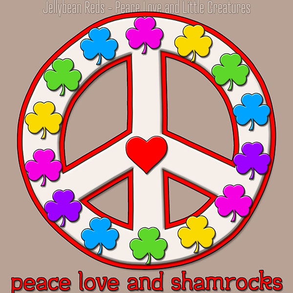 Peace Love and Shamrocks - White on Mocha
