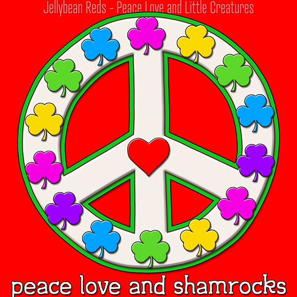 Peace Love and Shamrocks - White on Red