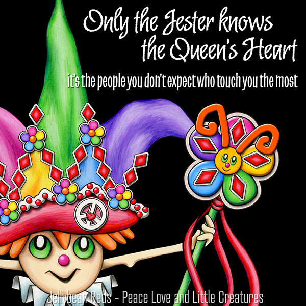 Only the Jester Knows the Queen's Heart