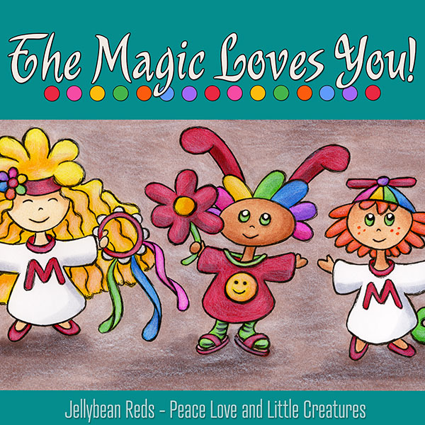 The Magic Loves You! - Three Little Creatures Spread Joy