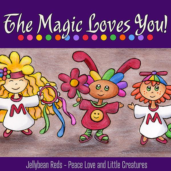 The Magic Loves You! - Three Little Creatures Spread Joy