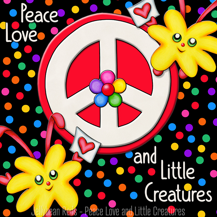 Purpose of Peace, Love and Little Creatures