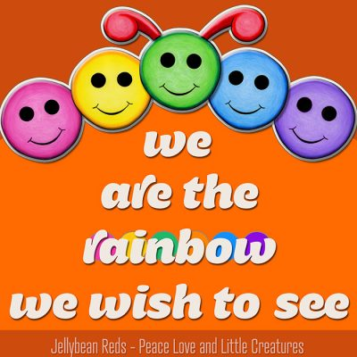 We Are the Rainbow