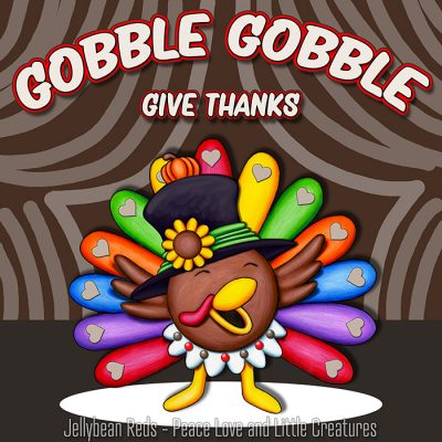 Gobble, Gobble, Give Thanks
