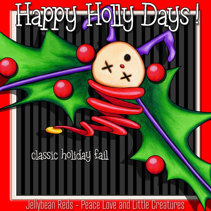 Happy Holly Days: Classic Holiday Fail